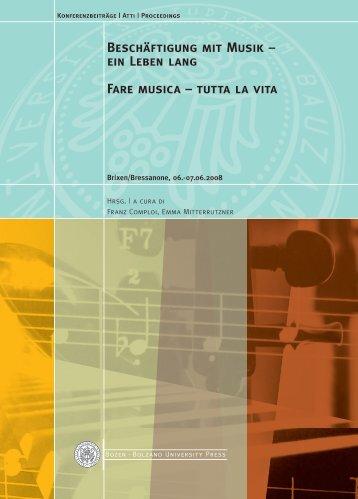 Beschäftigung mit Musik – ein Leben lang / Fare musica – tutta la vita