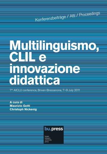 Multilinguismo, CLIL e innovazione didattica - Libera Università di ...