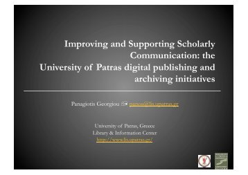 Improving and Supporting Scholarly Communication: the University ...