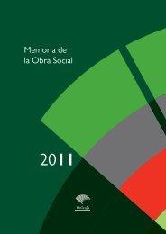 Memoria de la Obra Social 2011 - Unicaja Obra Social