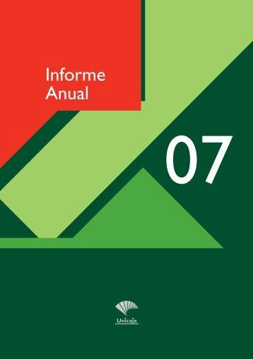 UNICAJA INFORME ANUAL 2007 con KEY FIGURES 12-12-2008 ...