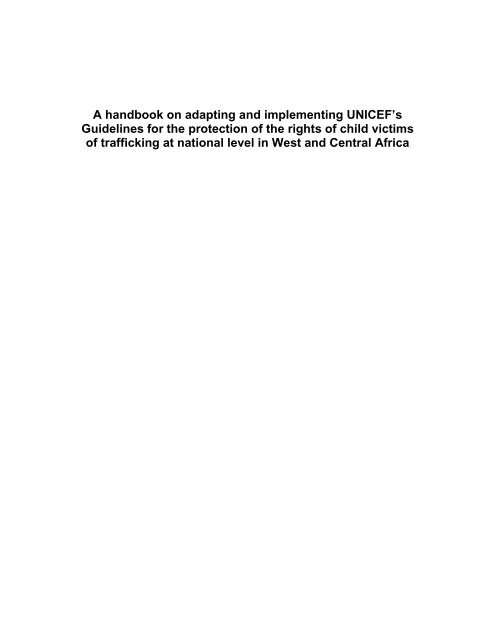 A handbook on adapting and implementing UNICEF's Guidelines for ...