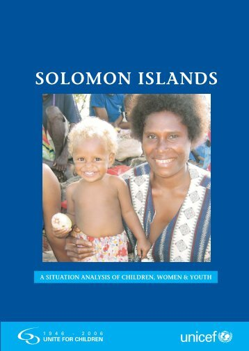 Solomon Island Sitan Report Body.pmd - Unicef