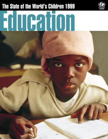 The State of the World's Children 1999 - Unicef