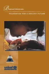 BREASTFEEDING: FOUNDATION FOR A HEALTHY FUTURE - Unicef