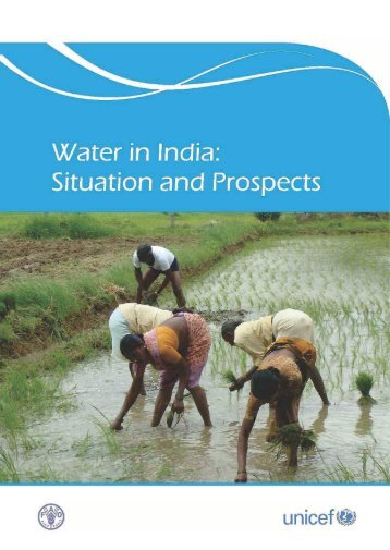 Water in India: Situation and Prospects - Unicef