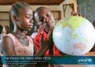 The World We Want After 2015 - Unicef UK