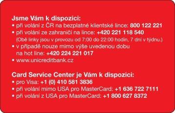 Jsme Vám k dispozici: Card Service Center je Vám ... - Unicredit Bank
