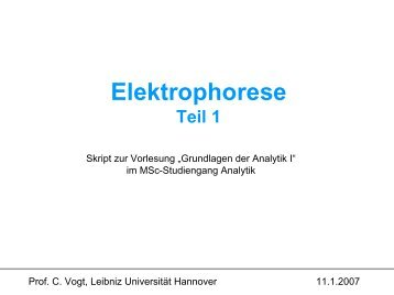 Elektrophorese - Unics.uni-hannover.de - Leibniz Universität ...