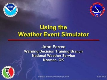 Weather Event Simulator - Unidata
