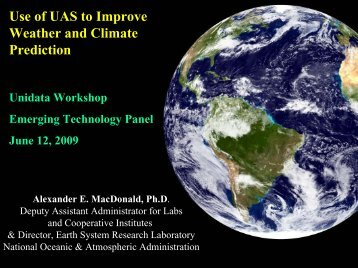 """Sandy"" MacDonald, NOAA Unmanned Aerial Vehicles - Unidata"