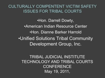 Culturally Competent Victim Safety Issues for Tribal Courts - Unified ...