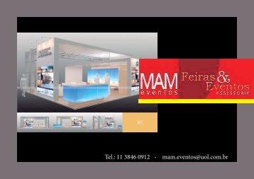 Tel.: 11 3846 0912 - mam.eventos@uol.com.br