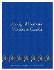 Aboriginal Domestic Violence in Canada - Aboriginal Healing ...