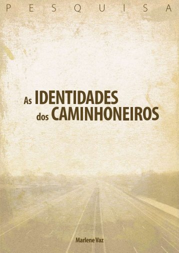 As Identidades dos Caminhoneiros - Ministério Público do Distrito ...