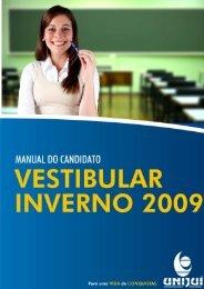 Manual do Candidato - Vestibular de Inverno 2009 - Unijuí
