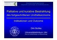 Palliative und kurative Bestrahlung - Universitätsklinikum Ulm