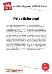 Privatisierung! - bei der ver.di-Betriebsgruppe am UKA!