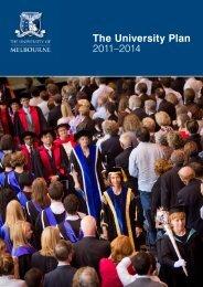 The University Plan 2011–2014 - University of Melbourne
