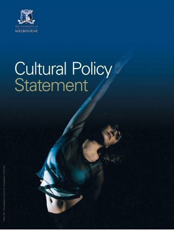 Cultural Policy Statement - University of Melbourne