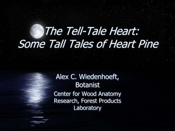The Tell-Tale Heart: Some Tall Tales of Heart Pine