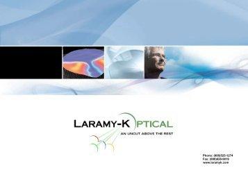 Fax: (800)628-9819 Phone: (800) - Laramy-K Optical