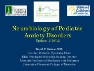 The Neurobiology of Anxiety Disorders - College of Medicine ...