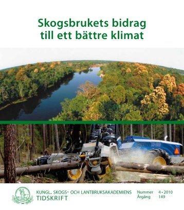 Skogsbrukets bidrag till ett bättre klimat - och Lantbruksakademien