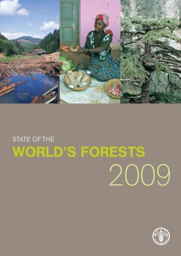 State of the World's Forests 2009 - Natural Resource Ecology and ...