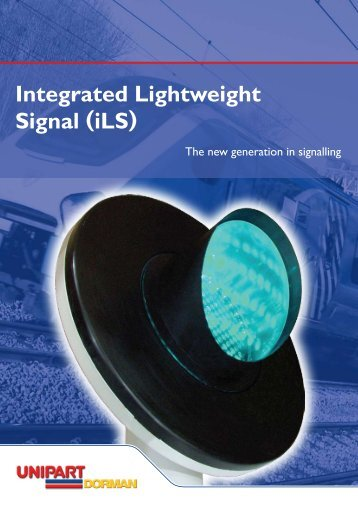 Integrated Lightweight Signal (iLS) - Unipart Rail