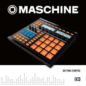 Maschine 1.5 Getting Started English - UniqueSquared.com