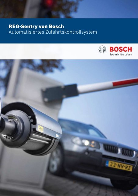 REG-Sentry von Bosch Automatisiertes ... - Bosch Security Systems