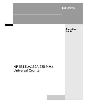 HP 53131A/132A 225 MHz Universal Counter - Agilent Technologies