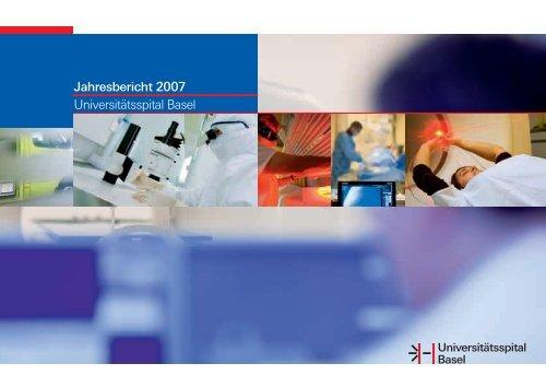 Jahresbericht 2007 Universitätsspital Basel