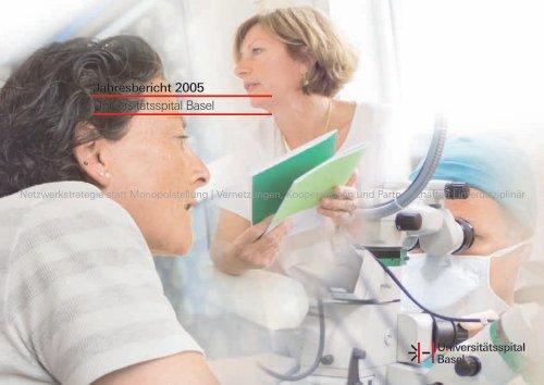 Jahresbericht 2005 Universitätsspital Basel
