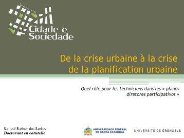 De la crise urbaine à la crise de la planification urbaine