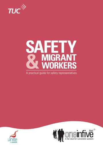 Safety & Migrant Workers - TUC