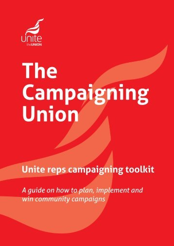 Unite guide to campaigning - Unite the Union