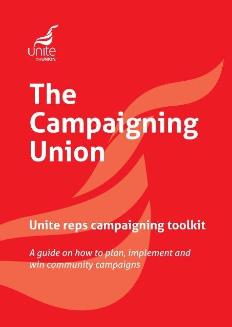 Unite guide to campaigning - Unite the Union