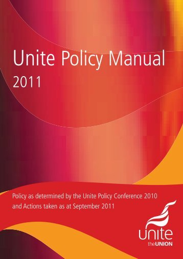 Unite Policy Manual - Unite the Union