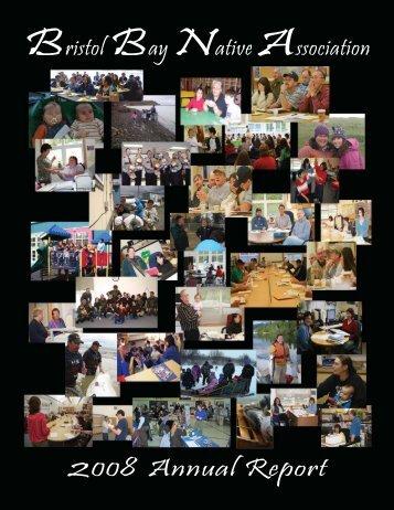 bbna 2008 annual report.indd - Bristol Bay Native Association
