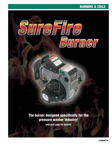 The burner designed specifically for the pressure washer ... - Landa