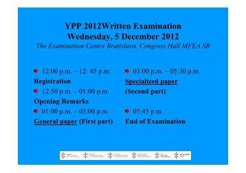 YPP 2012Written Examination Wednesday, 5 December 2012