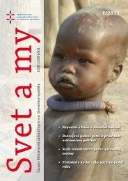 • Reportáž z Kene a Južného Sudánu • Rozvojová pomoc patrí k ...