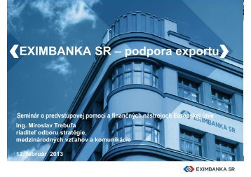 ‹EXIMBANKA SR – podpora exportu›