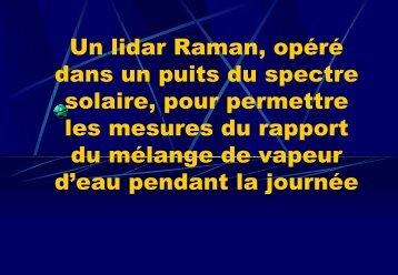 Un lidar Raman, opéré dans un puits du spectre solaire ... - LPAS