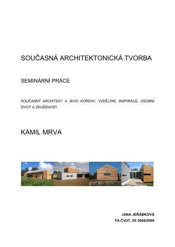 Jeřábková - Kamil Mrva - ČVUT v Praze, Fakulta architektury