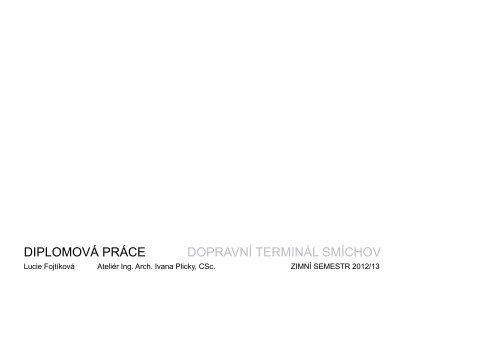 Lucie Fojtíková - portfolio - ČVUT v Praze, Fakulta architektury