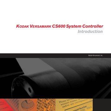 KODAK VERSAMARK CS600 System Controller Introduction