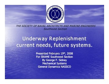 UNREP Presentation - SNAME.org - Society of Naval Architects and ...